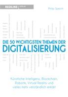 Philip Specht - Die 50 wichtigsten Themen der Digitalisierung