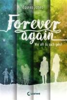 Lauren James - Forever Again - Wie oft du auch gehst
