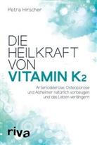 Petra Hirscher - Die Heilkraft von Vitamin K2