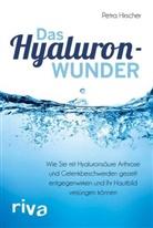Petra Hirscher - Das Hyaluronwunder
