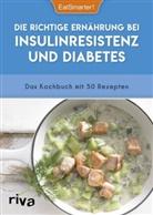EatSmarter, EatSmarter!, EatSmarter - Die richtige Ernährung bei Insulinresistenz und Diabetes