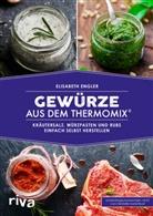 Elisabeth Engler - Gewürze aus dem Thermomix®