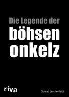 Conrad Lerchenfeldt - Die Legende der böhsen onkelz