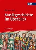 Werner Keil - Musikgeschichte im Überblick