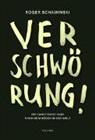 Roger Schawinski - Verschwörung!