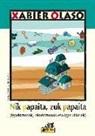 Xabier Olaso Bengoa - Nik papaita, zuk papaita : igarkizunak, olerkizunak eta igarkilimak