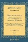 Unknown Author - Bibliothek der Unterhaltung und des Wissens, Vol. 8