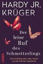 Hardy Krüger, Hardy (jun.) Krüger, Hardy Krüger jr. - Der leise Ruf des Schmetterlings