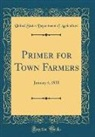 United States Department Of Agriculture - Primer for Town Farmers