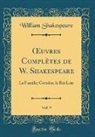 William Shakespeare - OEuvres Complètes de W. Shakespeare, Vol. 9
