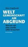 Marc Engelhardt - Weltgemeinschaft am Abgrund