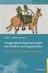 Georgina Brandenberger, Dian Ladner, Diana Ladner - Tiergestützte Psychotherapie mit Kindern und Jugendlichen