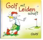 Kurt Hörtenhuber, Hörtenhuber Kurt, Günter Bender, Günther Bender, Bender Günther - Oups - Golf mit Leidenschaft