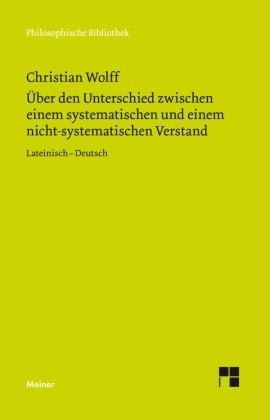Christian Wolff, Michae Albrecht, Michael Albrecht - Über den Unterschied zwischen dem systematischen und dem nicht-systematischen Verstand