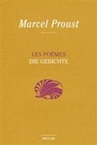 Marcel Proust, Bernd-Jürge Fischer, Bernd-Jürgen Fischer - Les Poèmes / Die Gedichte