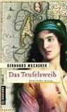 Bernhard Wucherer - Das Teufelsweib