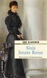 Uwe Klausner - Sisis letzte Reise