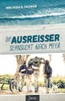 Melissa C Feurer, Melissa C. Feurer - Die Ausreißer - Sehnsucht nach Meer