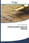 Szentkirályi Aladár Miklós - A Dél-Amerikai ritmusok éthosza