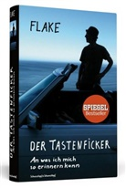 Flake, Christian 'Flake' Lorenz - Flake - Der Tastenficker