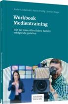 Kathri Adamski, Kathrin Adamski, Stefan Klager, Katri Prüfig, Katrin Prüfig - Workbook Medientraining