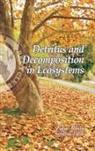 Zafar Reshi, Sumira Tyub - Detritus and Decomposition in Ecosystems