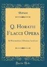 Horace Horace - Q. Horatii Flacci Opera