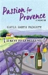 Gayle Smith Padgett - Passion for Provence