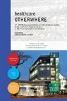 Romano Del Nord - healthcare OTHERWHERE. Proceedings of the 34th UIA/PHG International Seminar on Public Healthcare Facilities Durban, South Africa. August 03-07, 2014. Premium edition