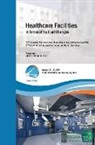 Romano Del Nord - Healthcare Facilities in Times of Radical Changes. Proceedings of the 23rd Congress of the International Federation of Hospital Engineering (IFHE), 25th Latin American Congress of Architecture and Hospital Engineering
