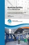 Romano Del Nord - Healthcare Facilities in Times of Radical Changes. Proceedings of the 23rd Congress of the International Federation of Hospital Engineering (IFHE), 25th Latin American Congress of Architecture and Hospital Engineering. Premium Edition