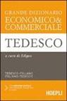 Edigeo - Grande dizionario economico & commerciale tedesco. Tedesco-italiano, italiano-tedesco