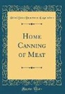 United States Department Of Agriculture - Home Canning of Meat (Classic Reprint)