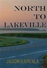 Jason Kapcala - North to Lakeville