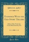 Unknown Author - Evenings With the Old Story Tellers