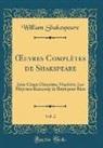 William Shakespeare - OEuvres Complètes de Shakspeare, Vol. 2