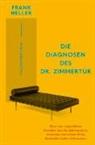 Frank Heller - Die Diagnosen des Dr. Zimmertür