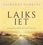 "Raimonds Gudrups, Antra Reke - ""Laiks Iet"""