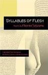 Floarea Tutuianu - Syllables of Flesh