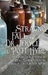Robert Louis Stevenson - Stragno Fall om Doctor Jekyll ed Poti Hyde