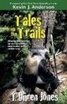 T Duren Jones - Tales from the Trails