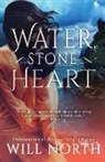 Will North - Water, Stone, Heart