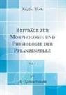 A. Zimmermann - Beiträge zur Morphologie und Physiologie der Pflanzenzelle, Vol. 1 (Classic Reprint)