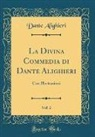 Dante Alighieri - La Divina Commedia di Dante Alighieri, Vol. 2