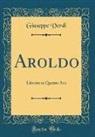 Giuseppe Verdi - Aroldo