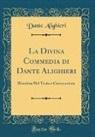 Dante Alighieri - La Divina Commedia di Dante Alighieri