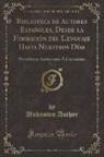 Unknown Author - Biblioteca de Autores Españoles, Desde la Formación del Lenguaje Hasta Nuestros Días, Vol. 3