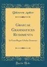 Unknown Author, E. Williams - Graecae Grammatices Rudimenta