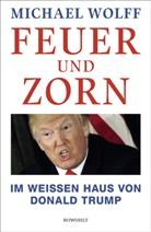 Michael Wolff - Feuer und Zorn