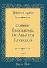 Unknown Author - Correio Braziliense, Ou Armazém Literário, Vol. 9 (Classic Reprint)